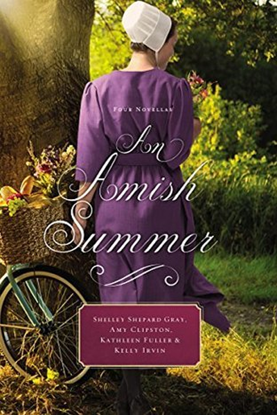 An Amish Summer by Shelley Shepard Gray, Amy Clipston, Kathleen Fuller, Kelly Irvin