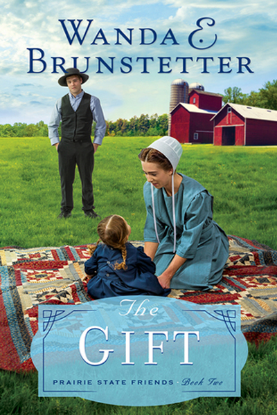 The Gift by Wanda E. Brunstetter