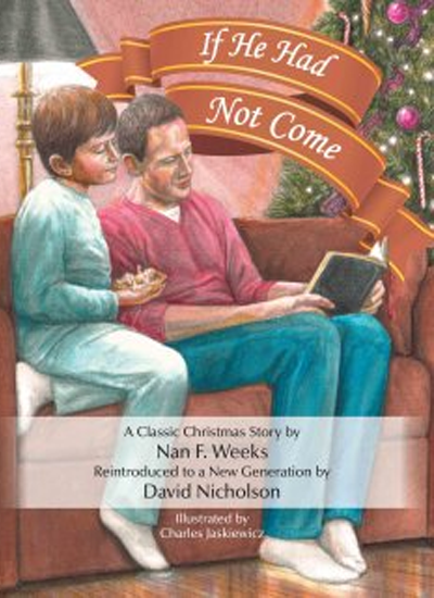 If He Had Not Come by David Nicholson