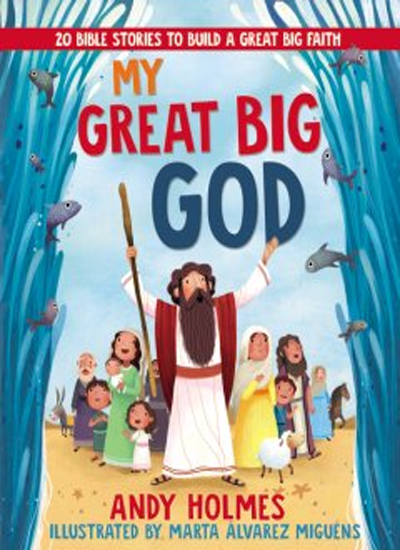 My Great Big God by Andy Holmes