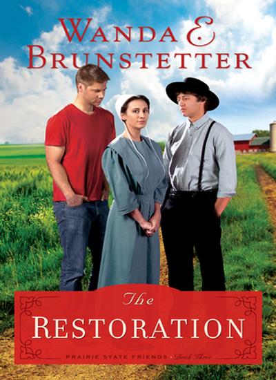 The Restoration by Wanda E. Brunstetter