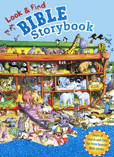 Look & Find Bible Storybook by B&h Kids Editorial