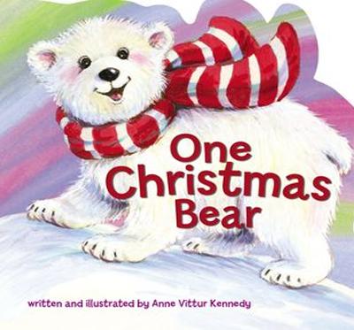 One Christmas Bear by Anne Vittur Kennedy