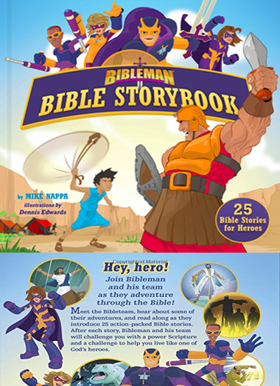 Bibleman Bible Storybook (padded) by Mike NappaDennis Edwards