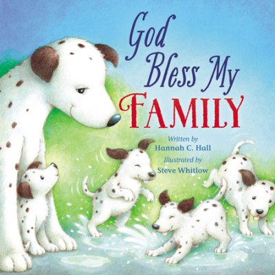 God Bless My Family by Hannah Hall